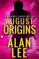 August Origins