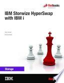 Storwize HyperSwap with IBM i