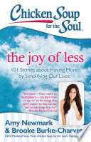 Chicken Soup for the Soul  The Joy of Less