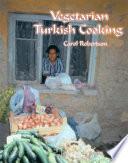 Vegetarian Turkish Cooking