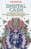 Digital Cash : experiments in the 1970s to the...