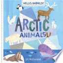 Hello  World  Arctic Animals Book PDF