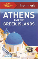Frommer s Athens and the Greek Islands