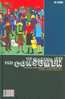 The making of the consumer