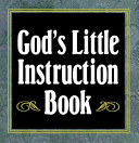 God's Little Instruction Book : and scriptures that will motivate you to...