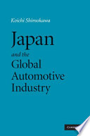 Japan And The Global Automotive Industry book