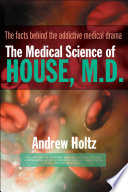 The Medical Science of House  M D