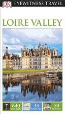 Dk Eyewitness Travel Loire Valley