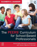 The PEERS Curriculum for School Based Professionals