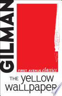 The Yellow Wallpaper book