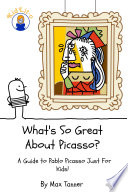 What's So Great About Picasso?