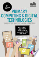 Primary Computing and Digital Technologies  Knowledge  Understanding and Practice
