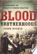 Blood Brotherhoods