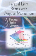 Paraxial Light Beams With Angular Momentum