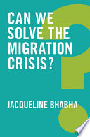 Can We Solve the Migration Crisis