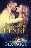 Avalanche of Desire: Brothers Freed Book
