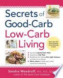 Secrets Of Good Carb Low Carb Living