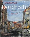 Dromen van Dordrecht