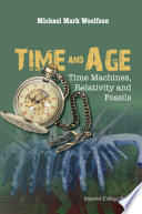 Time And Age  Time Machines  Relativity And Fossils