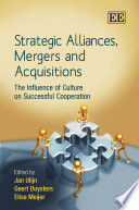 Strategic Alliances, Mergers and Acquisitions Dramatic Examples Of How Soft Cultures Can