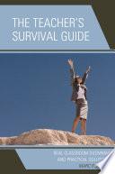 The Teacher S Survival Guide