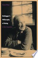 Heidegger s Philosophy of Being