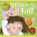 I Want to Be Tall!