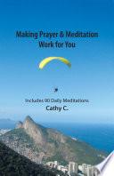 Making Prayer Meditation Work For You