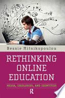 Rethinking Online Education