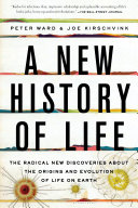 A New History Of Life : form the backbone of how we understand the...