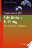 Solid Biofuels for Energy