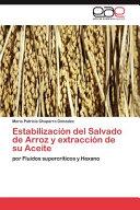 Estabilización Del Salvado de Arroz Y Extracción de Su Aceite