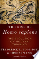 The Rise Of Homo Sapiens: The Evolution Of Modern Thinking : to the subject of hominin cognitive...