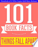 Things Fall Apart   101 Amazingly True Facts You Didn t Know