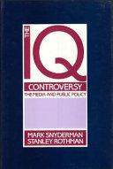 The IQ Controversy  the Media and Public Policy