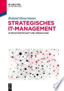 Strategisches IT Management in Privatwirtschaft und Verwaltung