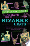 Listverse com s Ultimate Book of Bizarre Lists