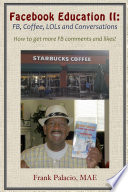 Facebook Education II  FB  Coffee  LOLs  and Conversations  How to Get More FB Likes and Comments