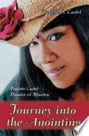 Journey Into the Anointing