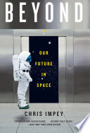 Beyond  Our Future in Space