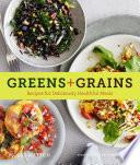 Greens   Grains
