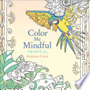 Color Me Mindful  Tropical
