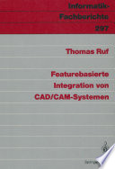 Featurebasierte Integration von CAD CAM Systemen