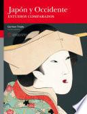 Jap  n y Occidente  Estudios comparados