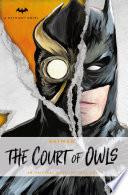 DC Comics novels   Batman  The Court of Owls Book PDF
