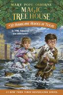 Hurricane Heroes In Texas : the most dangerous magic tree house...