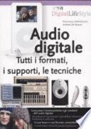 Audio digitale  Tutti i formati  i supporti  le tecniche