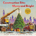 Construction Site Merry And Bright