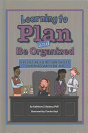 Learning to Plan and Be Organized  Enhancing Executive Function Skills in Kids with Ad HD