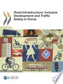 Road Infrastructure Inclusive Development And Traffic Safety In Korea